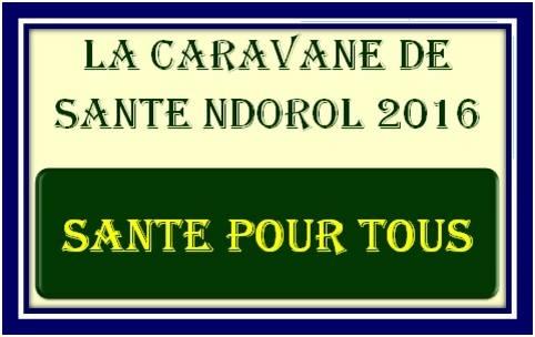 Caravane de Santé Ndirol 2016 : Santé pour tous (Par Malal Samba Guisse)